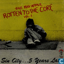 The Big Apple Rotten to the core vol. 2