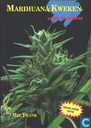 Marihuana Kweken voor insiders