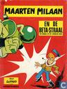 Strips - Maarten Milaan - Maarten Milaan en de beta-straal