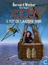 Bandes dessinées - Exit [Werber] - Tot de laatste snik