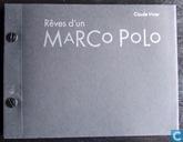 Rêves d'un Marco Polo