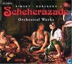 Sheherazade - Orchestral Works