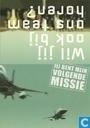 """M040019a - Koninklijke Luchtmacht """"Jij Bent Mijn Volgende Missie"""""""