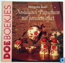 Nostalgisch Piepschuim met porcelein-effect