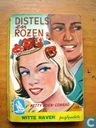 Distels en rozen