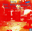 Live at the Roxy London WC2