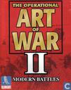 The Operational Art of War II: Modern Battles
