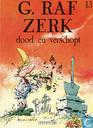 Comic Books - G. Raf Zerk - Dood en verschopt