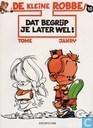 Strips - Kleine Robbe, De - Dat begrijp je later wel!