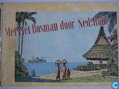 Met Piet Bosman door Ned.-Indië