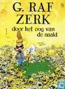 Strips - G. Raf Zerk - Door het oog van de naald