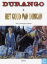 Comic Books - Durango - Het goud van Duncan