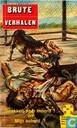 Strips - Brute verhalen - Snakken naar moord! + Mijn schuld?