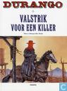 Comic Books - Durango - Valstrik voor een killer