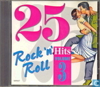 25 Rock 'n' Roll Hits Volume 3