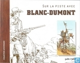 Sur la piste avec Blanc-Dumont