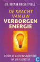 De kracht van uw verborgen energie