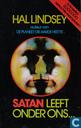 Satan leeft onder ons