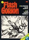 Strips - Flash Gordon - Gladiator in de ruimte + De tegenwereld