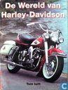 De wereld van Harley-Davidson