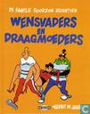 Comics - Dekker - Wensvaders en draagmoeders
