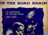 On the Road Again / Anthology of Chicago Blues 1947 - 1954