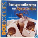 Transparantkaarten met Kerststofjes
