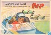 Michel Vaillant - Eén van de heldenfiguren uit Pep