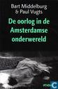 De oorlog in de Amsterdamse onderwereld