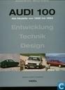 Audi 100 Alle Modelle von 1968 bis 1994