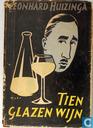 Tien glazen wijn
