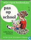 Pas op school