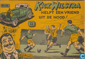 Comic Books - Kick Wilstra - Kick Wilstra helpt een vriend uit de nood!