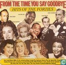 From the Time You Say Goodbye - Hits of the Forties