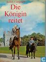 Die Königin reitet, Elisabeth II. und ihre Pferde