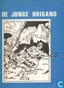 Strips - Jonge brigand, De - De jonge brigand