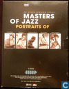 Masters of Jazz, Portraits of