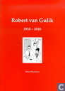 Robert van Gulik 1910-2010