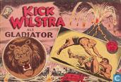 Bandes dessinées - Kick Wilstra - Kick Wilstra als gladiator