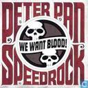 We want blood