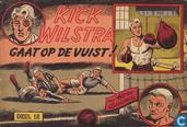 Strips - Kick Wilstra - Kick Wilstra gaat op de vuist!