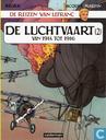Bandes dessinées - Lefranc - De luchtvaart 2 - Van 1914 tot 1916