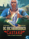 Bandes dessinées - Caste des Méta-Barons, La - Dayal, de eerste voorouder