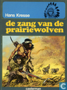 Comic Books - Indian Books - De zang van de prairiewolven