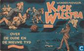 Bandes dessinées - Kick Wilstra - Over de oude en de nieuwe tyd
