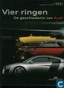 Vier ringen  De geschiedenis van Audi