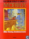 Strips - Artefact, Het [Moebius] - The Long Tomorrow