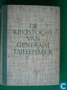 De kruistocht van generaal Taillehaeck