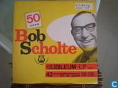 50 jaar Bob Scholte