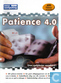 Patience 4.0